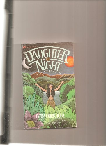 9780380611928: Daughter of Night: A Tale of Three Worlds