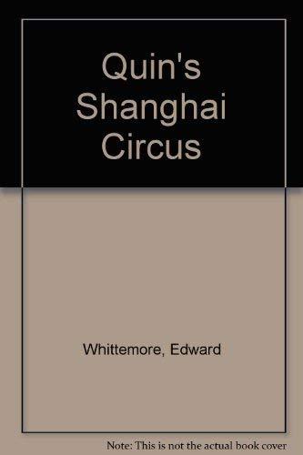 9780380612000: Quin's Shanghai Circus