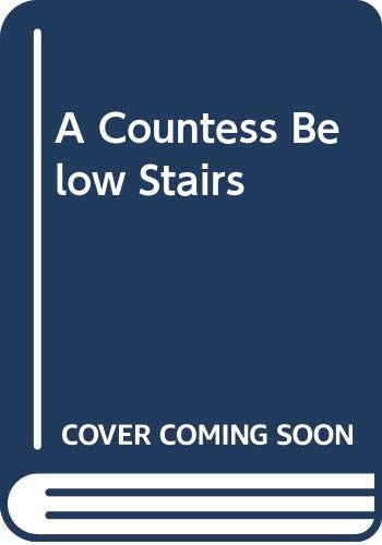 9780380613748: A Countess Below Stairs