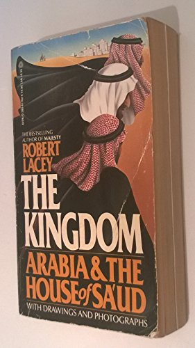 9780380617623: The Kingdom: Arabia and the House of SA'Ud