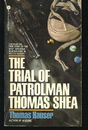 Trial of Patrolman Thomas Shea: Hauser, Thomas
