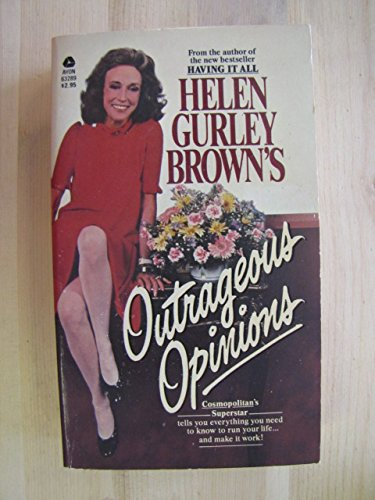 Helen Gurley Brown's Outrageous Opinions (0380632896) by Helen Gurley Brown