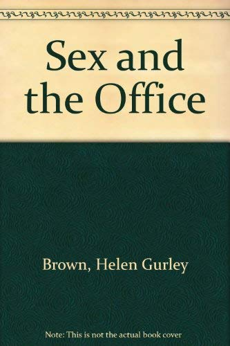 Sex and the Office (0380640481) by Helen Gurley Brown