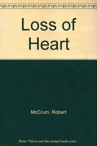 9780380646340: A Loss of Heart