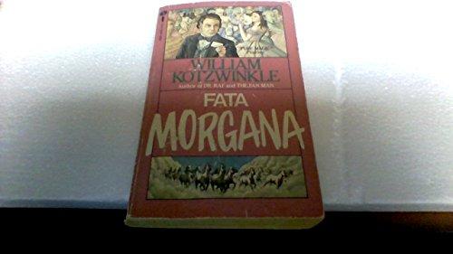 Fata Morgana: William Kotzwinkle