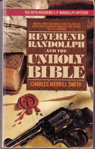 Reverend Randollph and the Unholy Bible (0380676605) by Smith, Charles Merrill
