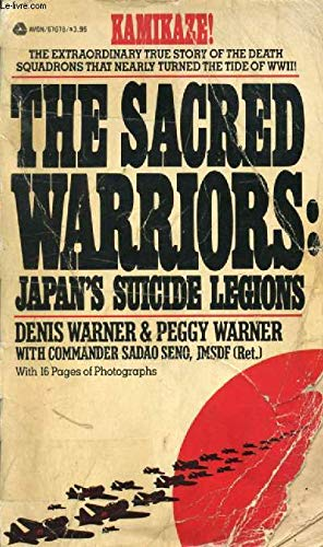 9780380676781: The Sacred Warriors: Japan's Suicide Legions