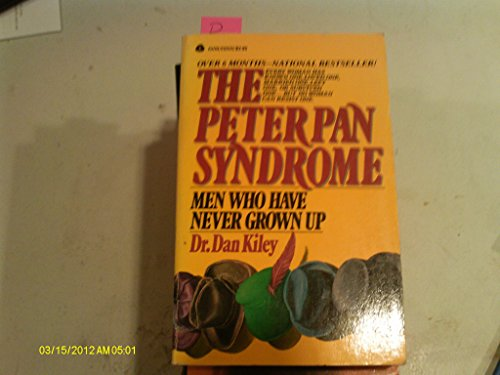 9780380688906: The Peter Pan Syndrome: Men Who Have Never Grown Up