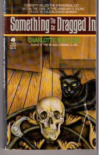 9780380690961: Something the Cat Dragged in (A Peter Shandy Mystery)