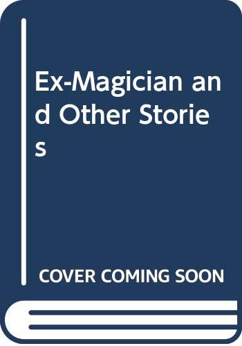 9780380691463: Ex-Magician and Other Stories