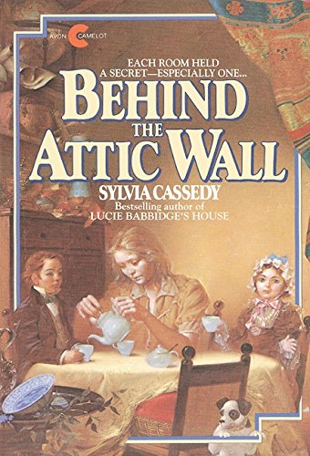 9780380698431: Behind the Attic Wall (Avon Camelot Books)