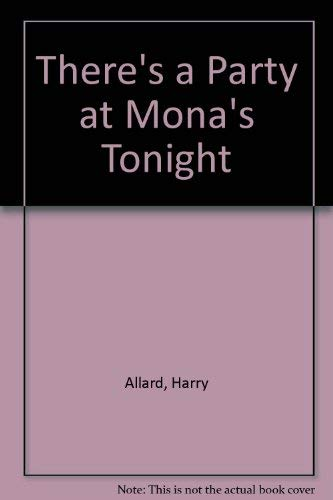 9780380699209: There's a Party at Mona's Tonight