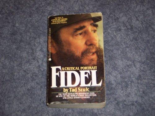 9780380699568: Fidel: A Critical Portrait