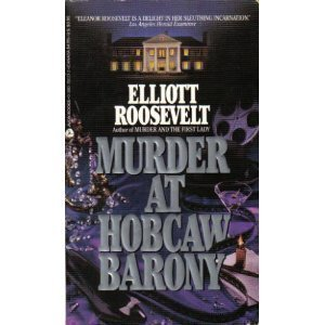 9780380700219: Murder at Hobcaw Barony (An Eleanor Roosevelt Mystery)