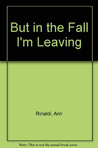 9780380701384: But in the Fall I'm Leaving