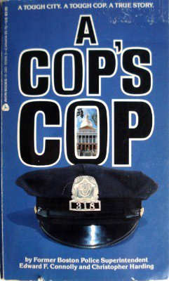 A Cop's Cop: Harding, Christopher, Connolly,