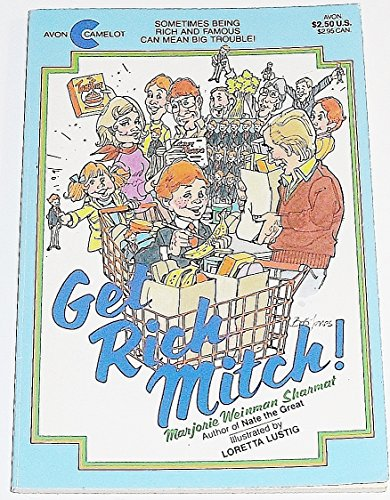 Get Rich Mitch (An Avon Camelot Book): Sharmat, Marjorie Weinman; Lustig, Loretta