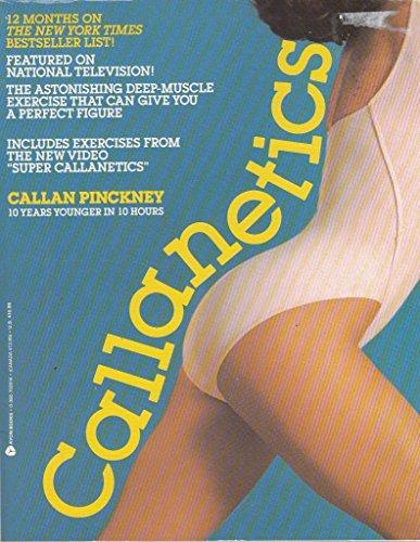 Callanetics: 10 Years Younger in 10 Hours: Pinckney, Callan
