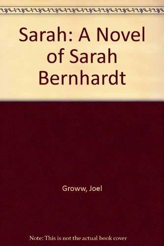 9780380702770: Sarah: A Novel of Sarah Bernhardt