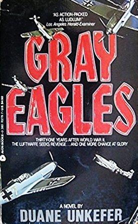 Gray Eagles: Unkefer, Duane