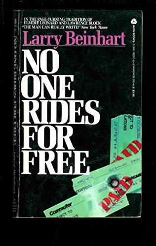 9780380702831: No One Rides for Free