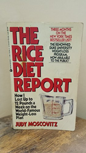 Rice Diet Report: How I Lost Up: Moscovitz, Judy