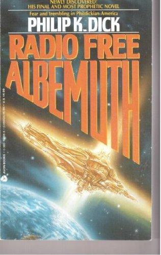 9780380702886: Radio Free Albemuth