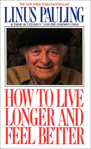9780380702893: How to Live Longer and Feel Better