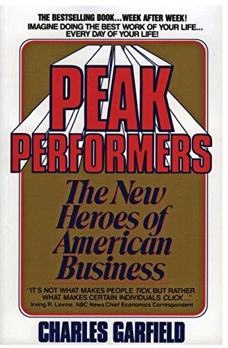 9780380703043: Peak Performers: The New Heroes of American Business