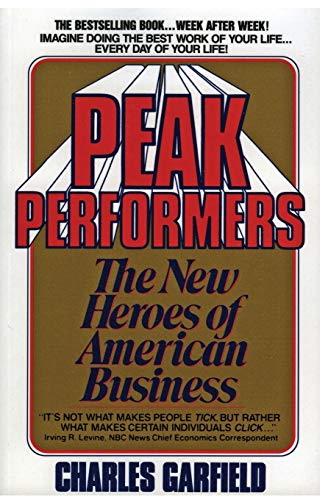9780380703043: Peak Performers: The New Heroes of American Business