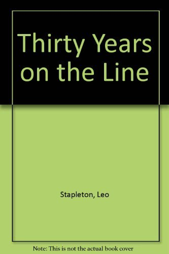Thirty Years on the Line: Leo D. Stapleton