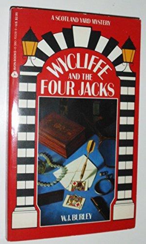 Wycliffe and the Four Jacks: A Scotland Yard Mystery: Burley, W. J.