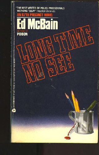 Long Time No See (An 87th Precinct Novel) (0380703696) by Ed McBain