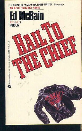 9780380703708: Hail to the Chief (87th Precinct)