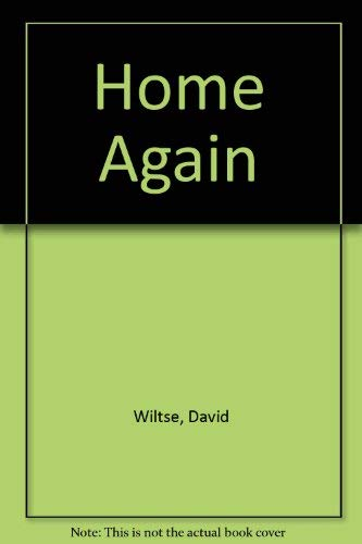 Home Again: Wiltse, David