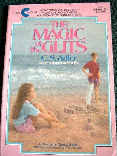 The Magic of the Glits: C. S. Adler