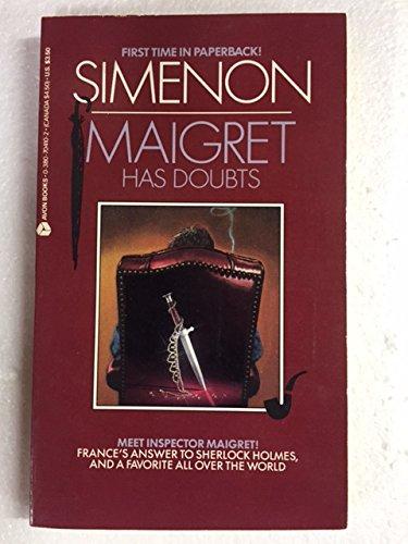 Maigret Has Doubts: Simenon, Georges