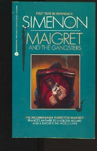 Maigret and the Gangsters (English and French: Simenon, Georges