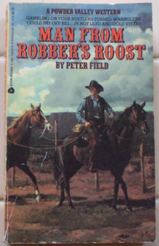 Man from Robber's Roost (0380704250) by Peter Field