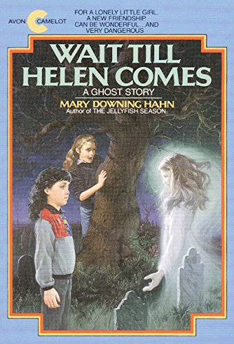 9780380704422: Wait Till Helen Comes: A Ghost Story