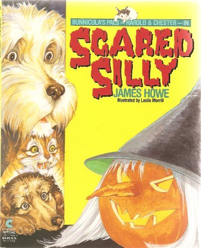 9780380704460: Scared Silly (Bunnicula and Friends)
