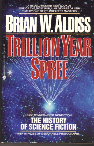 9780380704613: Trillion Year Spree: The History Of Science Fiction