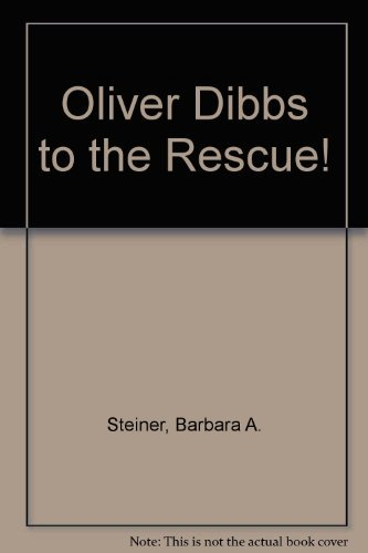 9780380704651: Oliver Dibbs to the Rescue!