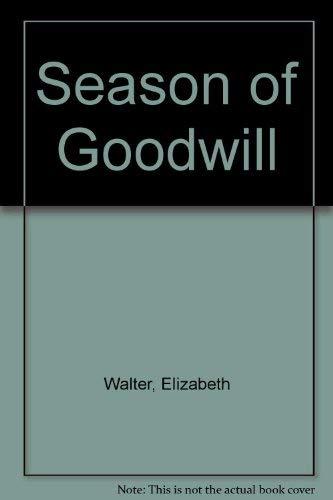9780380705016: Season of Goodwill