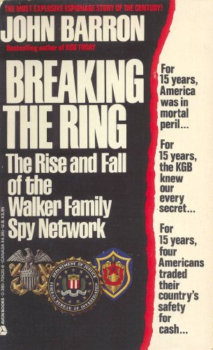 9780380705207: Breaking the Ring: The Rise and Fall of the Walker Family Spy Network