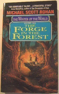 The Forge in the Forest (Winter of: Rohan, Michael Scott