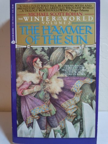 9780380705498: The Hammer of the Sun (Winter of the World, Vol 3)