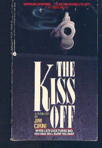 The Kiss Off: Cirni, Jim