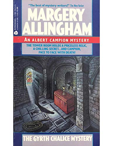 The Gyrth Chalice Mystery: Allingham, Margery