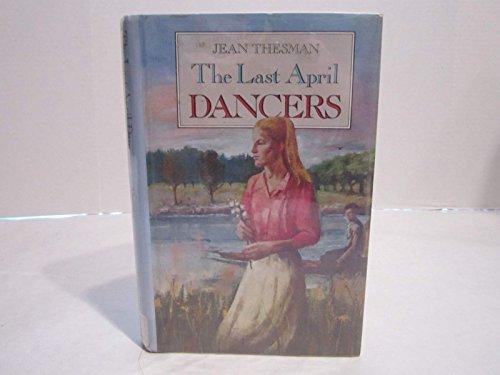 The Last April Dancers: Jean Thesman